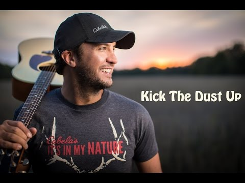 Kick the Dust Up - Luke Bryan - Lyrics Video