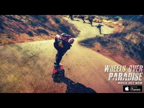 Bombing hills on skateboards - Wheels Over Paradise - Now Available on iTunes