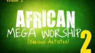 African Mega Worship Volume 2     Gospel Inspiration TV