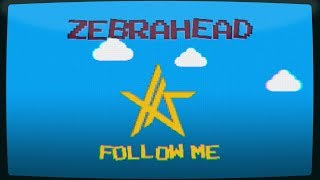 Zebrahead /「Follow Me」 Lyric Video (Short Version) ~日本語~ thumbnail