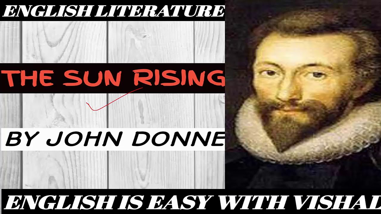 b209a5101bbf  john donne  sun rising   the sun rising by john donne in hindi summary line by line analysis