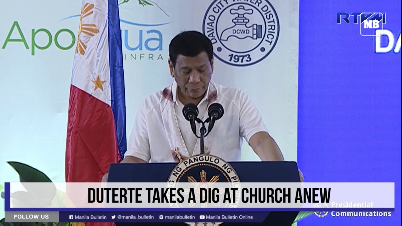 Duterte takes a dig at church anew