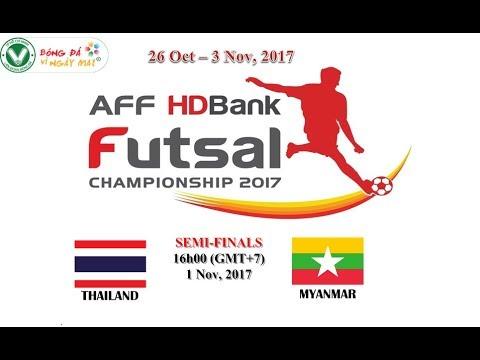 AFF Futsal Championship HDBank 2017 THAILAND vs MYANMAR