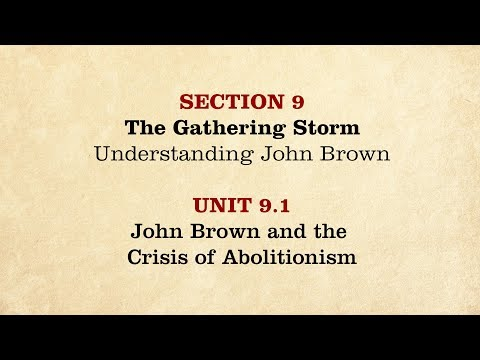 MOOC | John Brown & the Crisis of Abolitionism | The Civil War and Reconstruction, 1850-1861 | 1.9.1