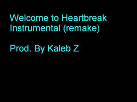 Welcome to Heartbreak Instrumental Remake