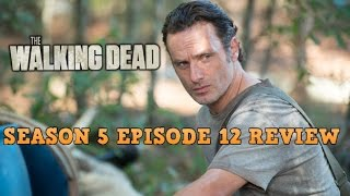 THE WALKING DEAD | SEASON 5 EPISODE 12: REMEMBER REVIEW