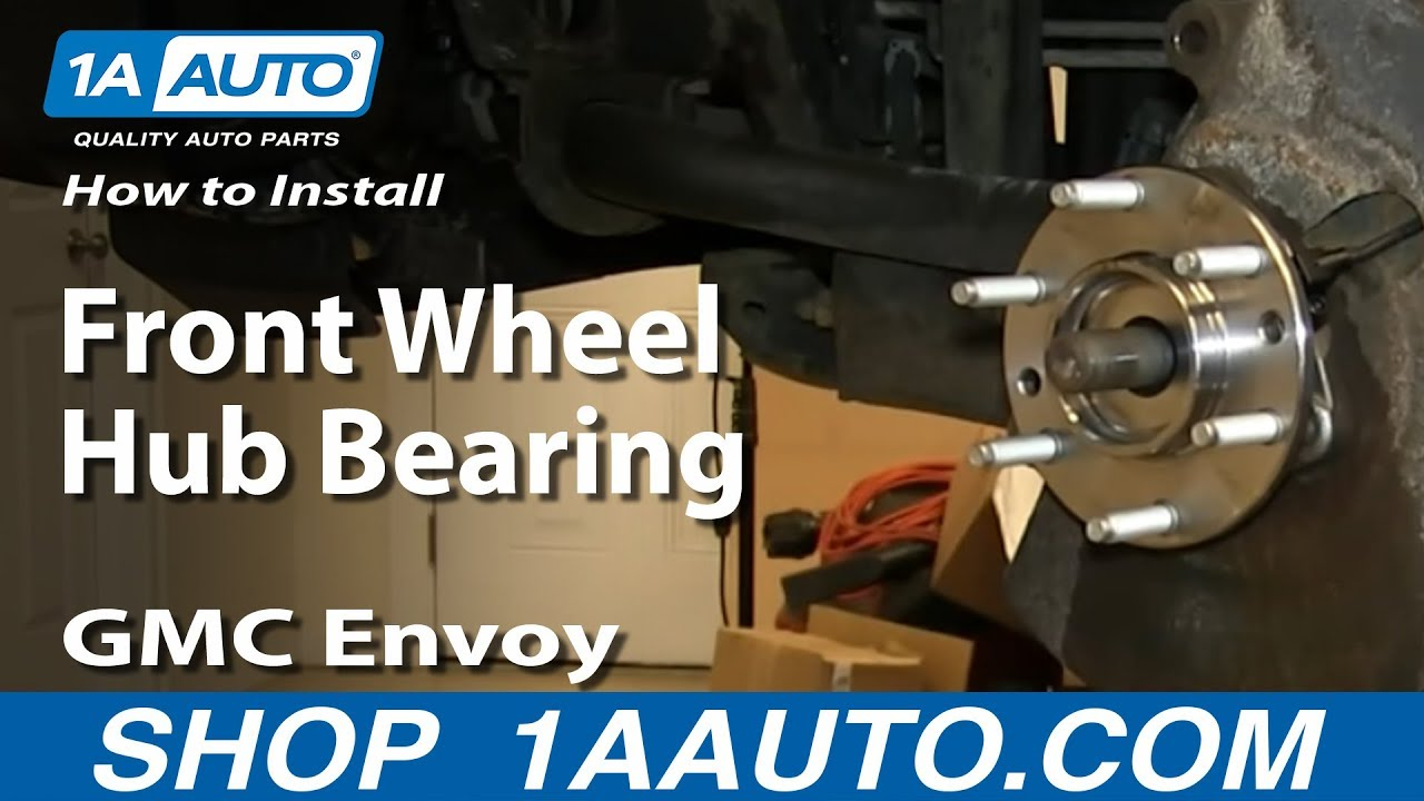 How To Replace Wheel Bearing Hub Assembly 02 06 Gmc Envoy Xl 1a Auto