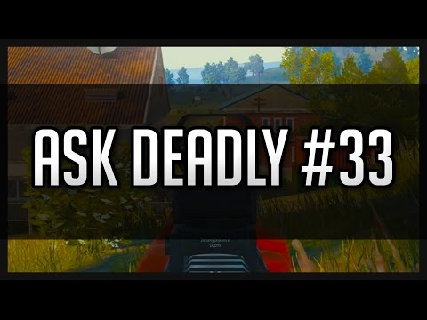 Ask Deadly #33