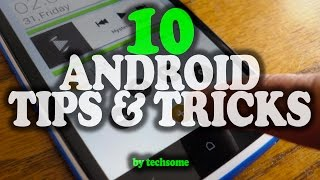10 Amazing Android Tips & Tricks 2016