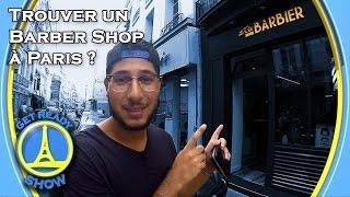 Où trouver un Barber Shop à Paris ? - GET READY SHOW #1