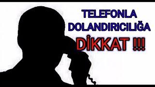 Telefon Dolandırıcılığı Ses Kaydı!!!