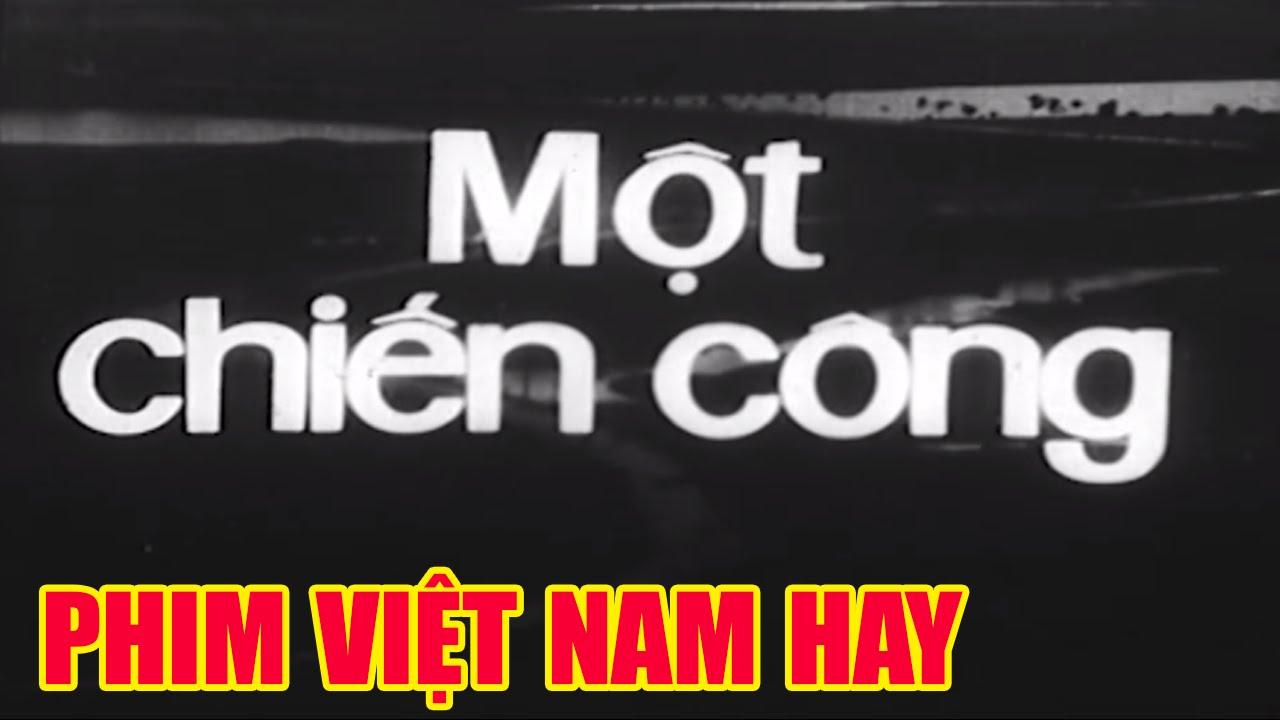 Một Chiến Công Full | Phim Việt Nam Cũ Hay