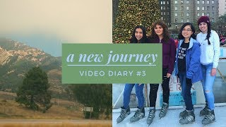 A new journey | video diary #3