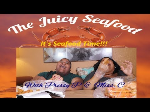 The Juicy Seafood With Prissy P - It's Seafood Time!!!