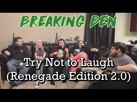 Renegades React to... Breaking Ben - Try Not to Laugh (Renegade Edition 2.0)
