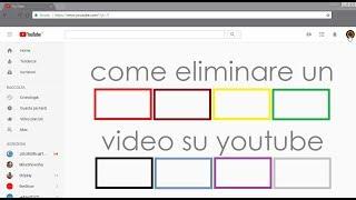 Eliminare un Video da YouTube 2018 by Max