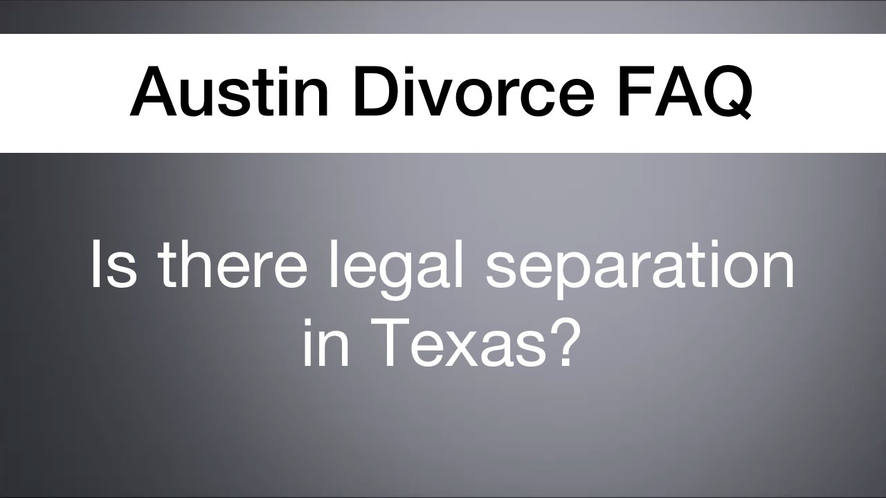 Texas legally separated dating