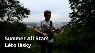 Summer All Stars - Léto lásky ft. Slza (Cover + Akordy)
