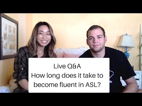 HOW LONG DOES IT TAKE FOR SOMEONE TO BECOME FLUENT IN ASL?    Live Q&A   Sign Duo