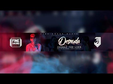 Desnuda Explicit -  FineSound  X Jhonaz The Lion