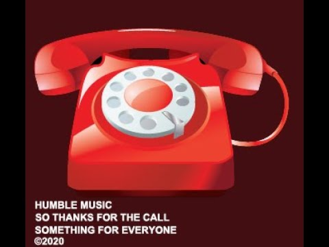 Humble Music - So Thanks For The Call