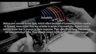 repair Lexmark printer: Things to look out for in a reliable printer repair service