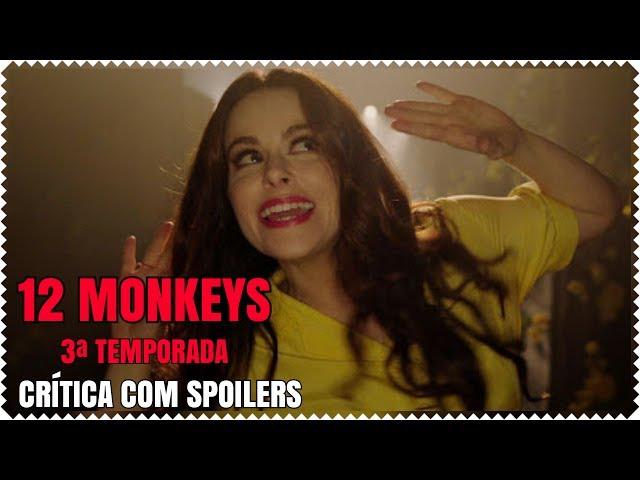 12 Monkeys - 3ª Temporada | Crítica Com Spoilers