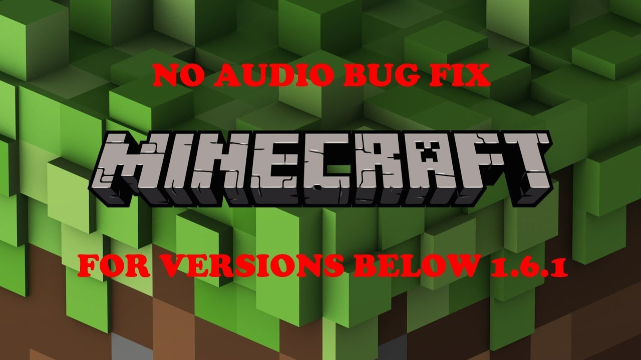 How to fix the no sound glitch for old versions of MineCraft (Beta/Alpha)