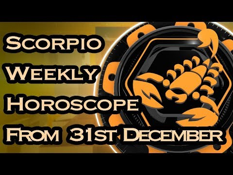 Scorpio Horoscope - Scorpio Weekly Horoscope From 31st December 2018 In Hindi | Preview