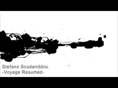 Stefano Scodanibbio  -Voyage Resumed-