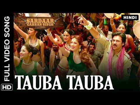 Tauba Tauba Hindi  Song  Sardaar Gabbar Singh
