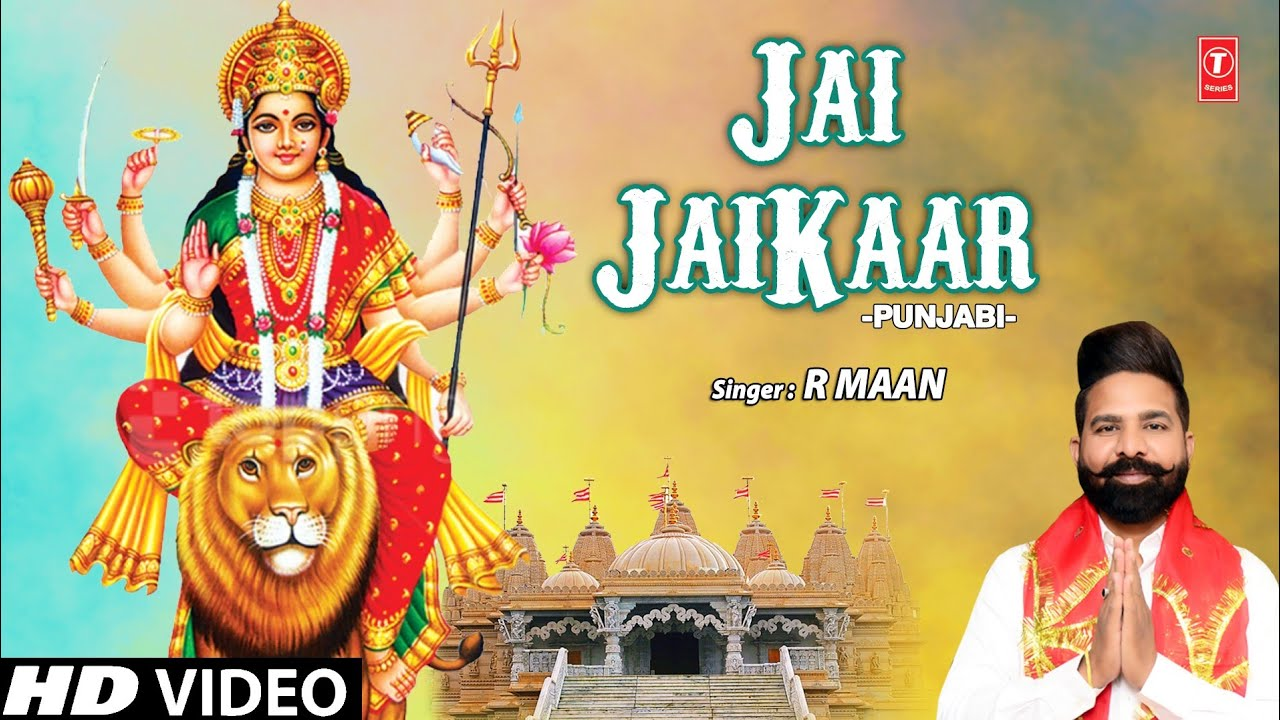 Jai Jaikaar I Punjabi Devi Bhajan I R MAAN I Full HD Video Song