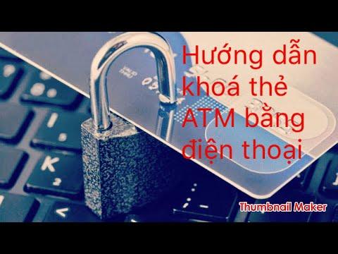 Dùng ĐIỆN THOẠI KHOÁ THẺ ATM | mất thẻ không lo mất tiền $$$ | Foci