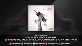 Soulja Boy - Watch Me Ball [Instrumental] (Prod. By Hollywood Bangers & JD On Tha Track) + DL