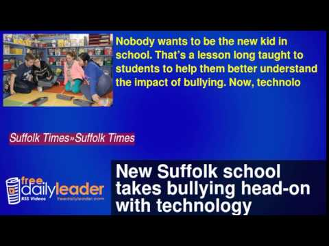 New Suffolk school takes bullying head-on with technology