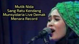 Mutik Nida Sang Ratu Kendang - Qululi Asmarani - Munsyodaria Live Demak [OFFICIAL VIDEO] MP3