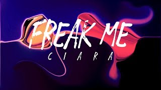 Ciara - Freak Me feat. Tekno (Lyrics)