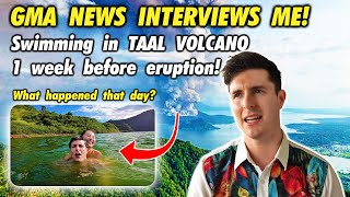 GMA News INTERVIEWS ME about swimming in TAAL VOLCANO before ERUPTION!