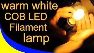 Светодиодная лампа типа Filament warm white, т.е. а-ля лампа накаливания, с неприличным названием