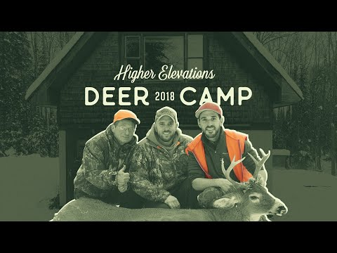 A Week At Camp: Vermont Deer Hunting 2018 - Higher Elevations Adventures