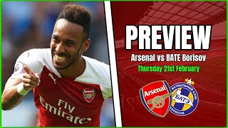 Arsenal vs BATE Borisov - Emery Has To Get The Team Selection Right - Preview & Predicted Line Up