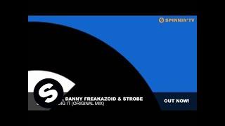 Tom Novy, Danny Freakazoid & Strobe - Can You Dig It (Original Mix)