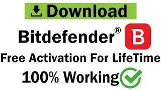 Bitdefender Download & Activation For Lifetime | PC Antivirus 2019