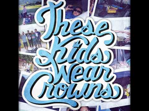 These Kids Wear Crowns - Skeletons