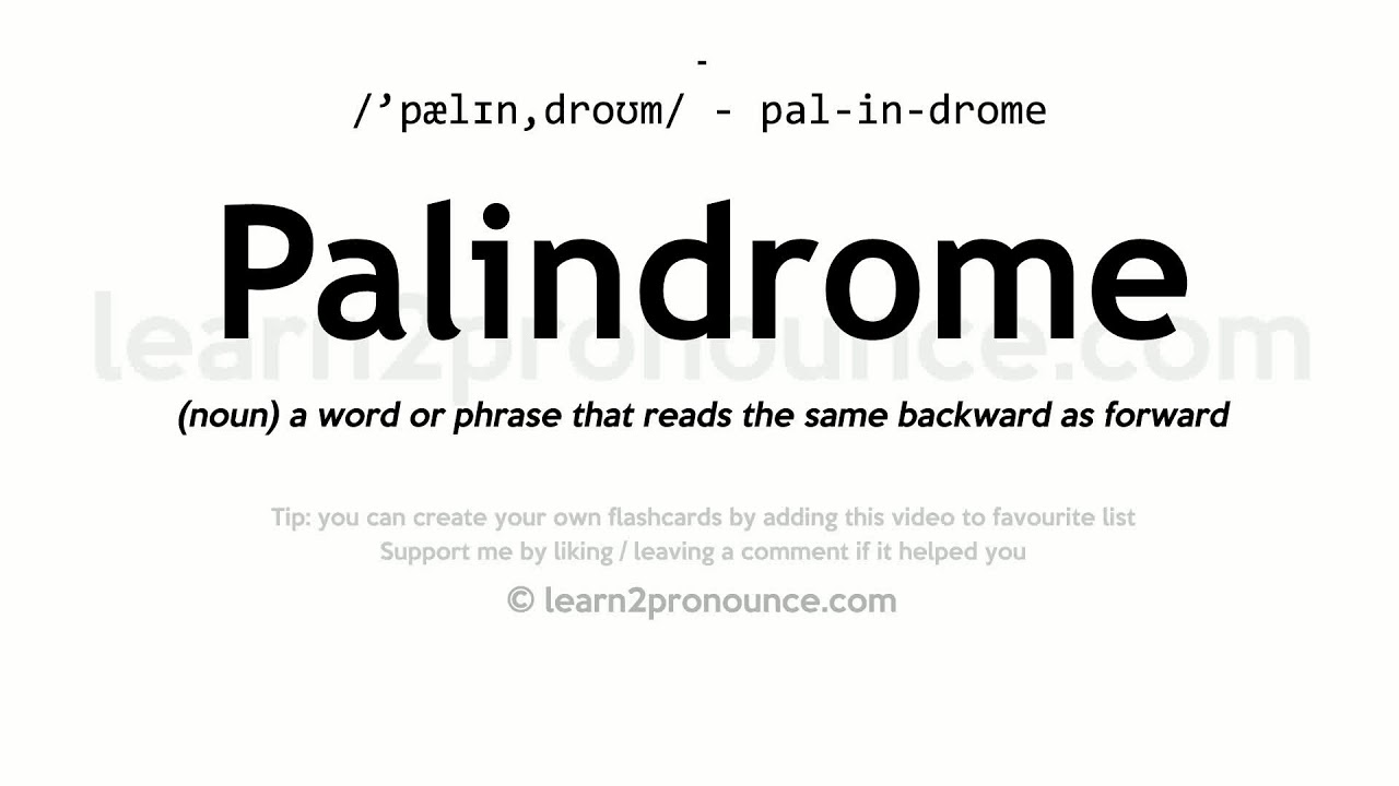 Palindrome pronunciation and definition - YouTube