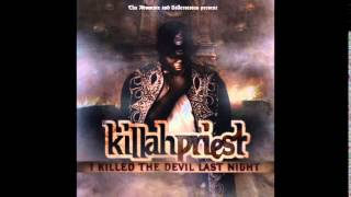 Killah Priest - Where I Come From Remix feat.Tha Advocate - I Killed The Devil Last Night