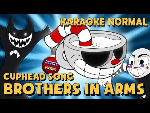 CUPHEAD SONG (BROTHERS IN ARMS) KARAOKE | LEVEL: NORMAL | BY DAGAMES - HackerVirtual