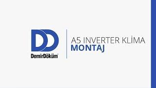 DemirDöküm A5 Inverter Klima Montaj Videosu