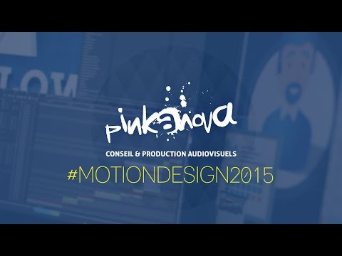 Studio post-production - Showreel Motion Design 2015  - Agence Motion Design Pinkanova