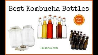 Best Kombucha Bottles (2021 Buyers Guide)